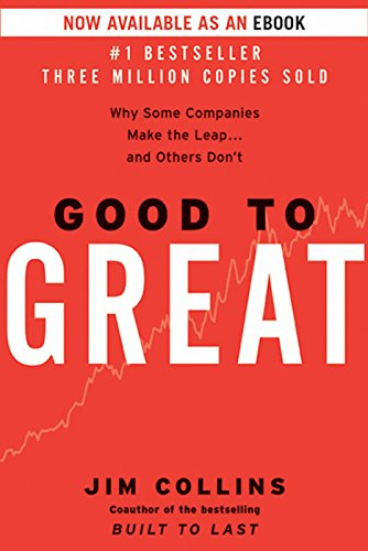 Good to Great: Why Some Companies Make the Leap...And Others Don't (English  Edition) - eBooks em Inglês na Amazon.com.br