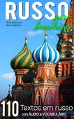 Russian for Brazilians: 110 Russian texts with audio and vocabulary