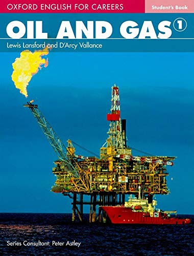 Oxford-English-for-Careers-Oil-and-Gas-1-Oxford-english-for-careers-Oil-gas-Students-book-Per-le-Scuole-superiori-Con-espansione-online-Vol--for-a-career-in-the-oil-and-gas-industries