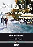 Aquarelle - Personnages et silhouettes - Cours de peinture en DVD