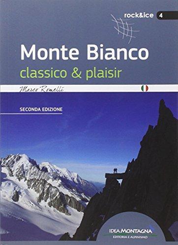 Monte Bianco classico & plaisir