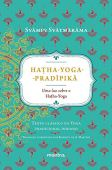 Hatha-Yoga-Pradipikã. A Light on Hatha-Yoga