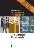 The cornered dictatorship - Edition with audios and videos (Collection Dictatorship Book 4)