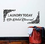 Vinilo etiqueta de la pared tema lavandería letras hoy o mañana inspiradora estrella femenina cantante personaje de película