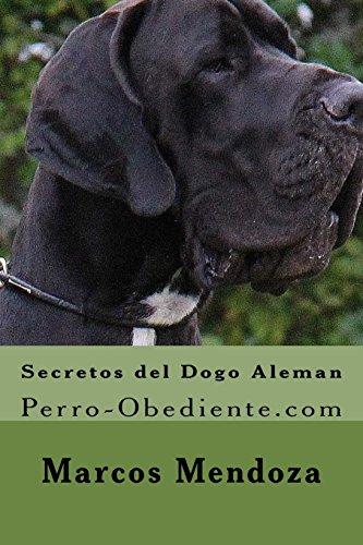 Secretos del Dogo Aleman: Perro-Obediente.com