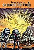 Anthologie de la science-fiction des années 50 Tome 1: 5 récits illustrés de Bandes...