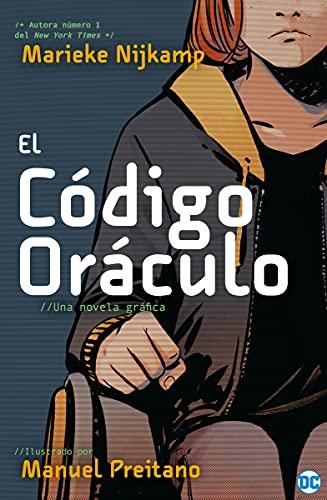 Código Oráculo (NOVELAS GRÁFICAS DC COMICS)
