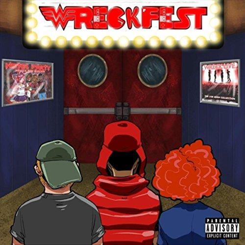 Welcome 2 Wreckfest (Intro) [Explicit]