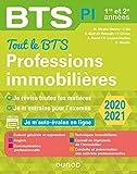 Tout le BTS Professions immobilières - 2020-2021 - 1re et 2e années: 1re et 2e années...