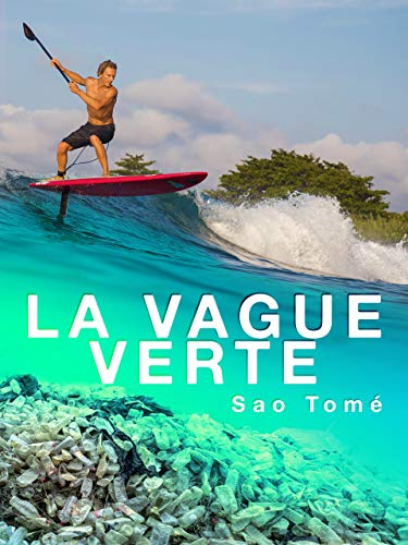 La vague verte, épisode 1 : Sao Tomé