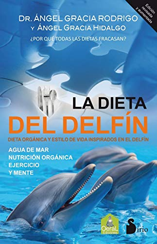 Dieta del delfin, la (Medicina Natural)