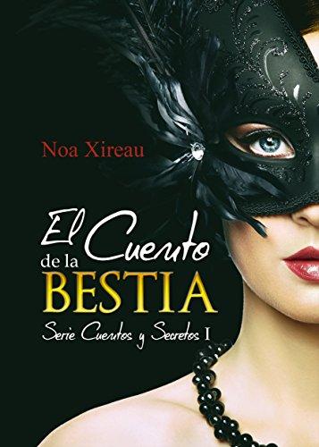 El Cuento de la Bestia: Romance paranormal y erótico (Cuentos y Secretos nº 1)