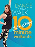 Dance That Walk - 10 Minute Latin Energy Walkouts