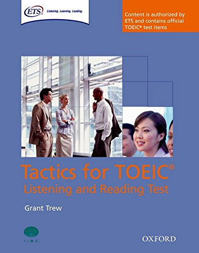 Tactics for TOEIC® Listening and Reading Test: Tactics for Test of English for International Commun