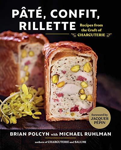 Pâté, Confit, Rillette: Recipes from the Craft of Charcute