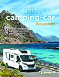 Escapades en Camping-car France 2021
