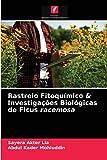 Rastreio Fitoqumico & Investigaes Biolgicas de Ficus racemosa
