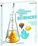 La grande encyclopédie visuelle des sciences · Encyclopédie Gallimard Jeunesse · à...