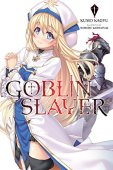 Goblin slayer, vol. 1 (light novel) (yêu tinh slayer (light novel))