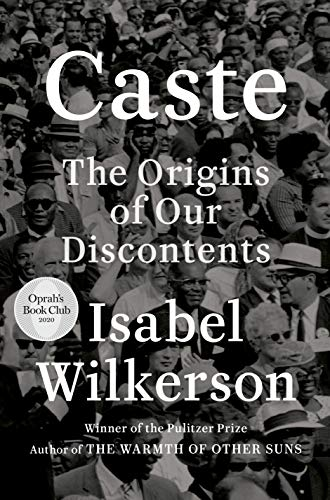 Caste (Oprah's Book Club): The Origins of Our Discontents (English Edition) por [Isabel Wilkerson]