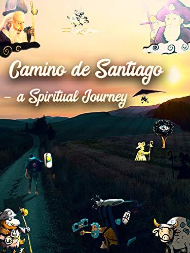 Camino de Santiago - A Spiritual Journey (dir: Plamen Simeonov)