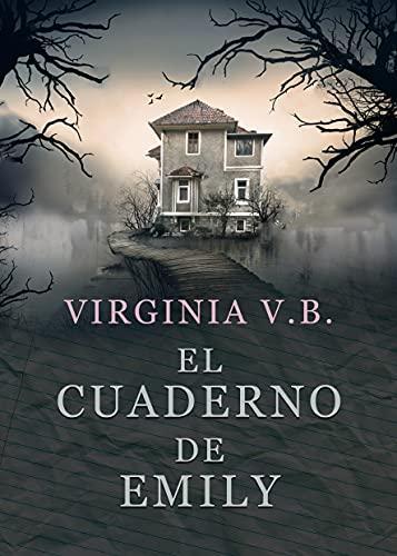 El cuaderno de Emily de Virginia V. B.