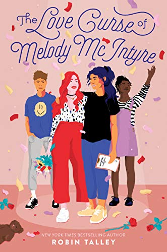 The Love Curse of Melody McIntyre by [Robin Talley]