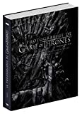 Game of Thrones : La Photographie de Game of Thrones - Beau livre officiel...
