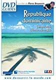 République Dominicaine-Le Berceau du Nouveau Monde