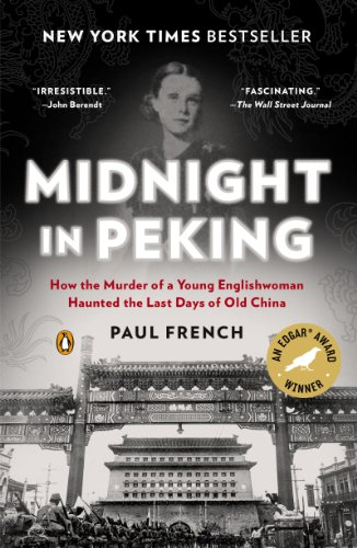 Midnight in Peking: How the Murder of a Young Englishwoman...