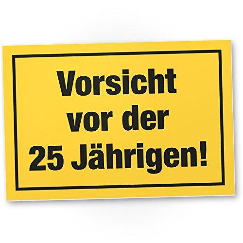 DankeDir! Vorsicht Antes de 25 años, plástico Cartel – 2
