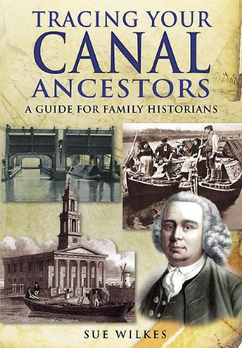 Tracing Your Canal Ancestors: A Guide for Family Historians (Tracing Your Ancestors)