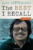 The Best I Recall: A Memoir (Charles N. Prothro Texana)