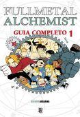 Alquimista de Fullmetal. Guía especial - Volumen 1