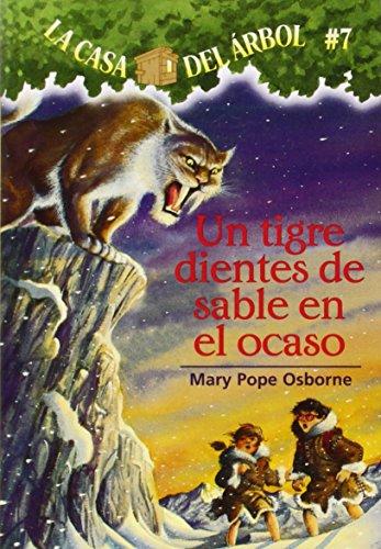 Tigre Dientes De Sable En El Ocaso (La Casa Del Arbol / Magic Tree House)