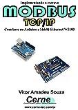 Implementando o escravo MODBUS TCP/IP Com base no Arduino e Shield Ethernet...