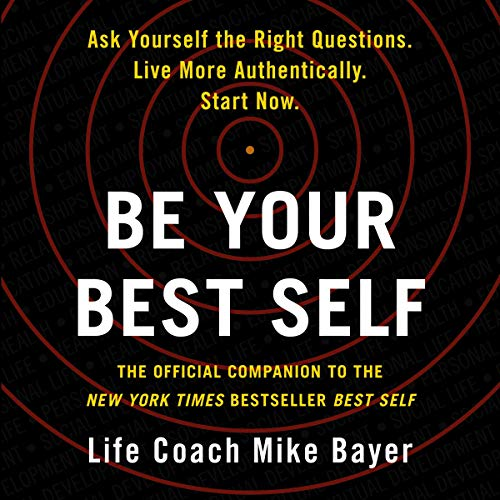 Be Your Best Self: The Official Companion to the New York...