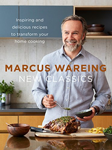 New Classics: Inspiring and delicious recipes to transform your home cooking 15
