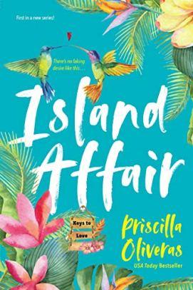 Island Affair (Keys to Love Book 1) by [Priscilla Oliveras]