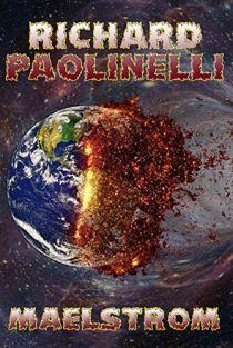 Maelstrom by [Richard Paolinelli]