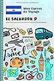 El Salvador Carnet de Voyage: Journal de bord avec guide pour enfants....