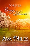 A Forever of Orange Blossoms (The...