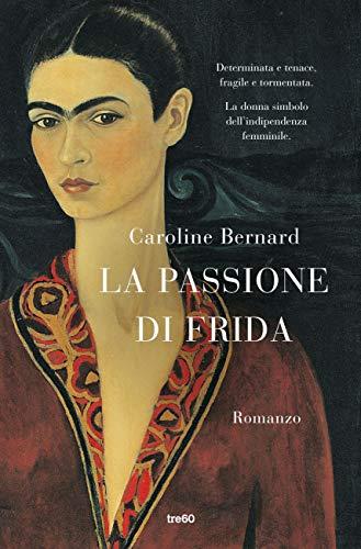 La passione di Frida Book Cover