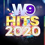 W9 Hits 2020 [Explicit]