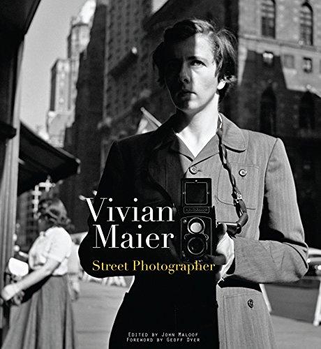 Vivian Maier: Street Photographer (English Edition)