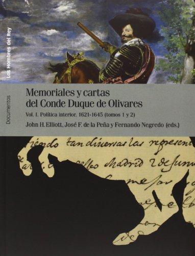 Memoriales y cartas del Conde Duque de Olivares: 1 (Los hombres del rey)