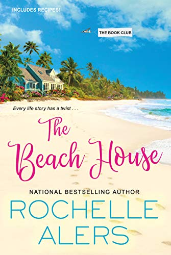 The Beach House (The Book Club 2) by [Rochelle Alers]