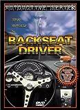 Automotive Series: Backseat Driver