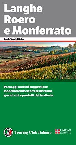 Langhe Roero Monferrato (Guide Verdi d'Italia Vol. 2)