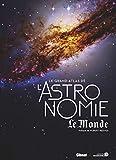 Le Grand Atlas de l'Astronomie (5e ED)